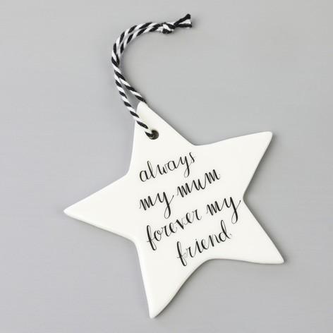 'ALWAYS MY MUM' HANGING DECORATION-[best_ecofriendly_gifts_for_women]-[gifts_for_her]-[gifts_for_women]-Seventeen Minutes