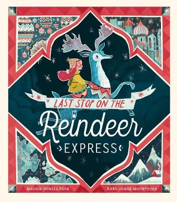 XMAS LAST STOP ON THE REINDEER EXPRESS BOOK