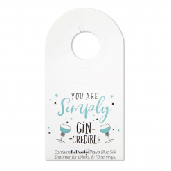 'You are simply GINcredible!' drinks shimmer bottle tag